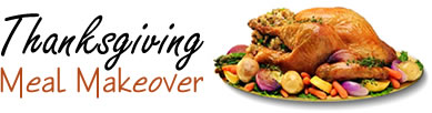 Thanksgiving Meal Makeover
